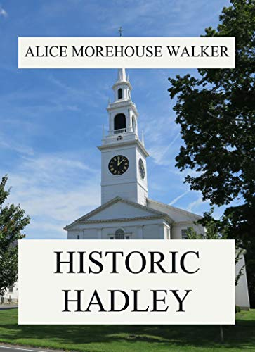 Historic Hadley (English Edition)