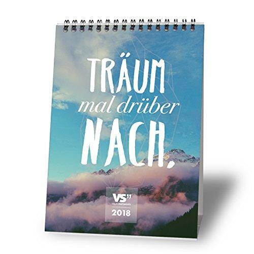 VISUAL STATEMENTS Tischkalender 2018 - Kalender DIN A5 – Monatskalender – schöne Bilder – mit Sprüchen - Jahreskalender – Dekoration zum Hinstellen