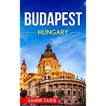 Budapest: The best Budapest Travel Guide The Best Travel Tips About Where to Go and What to See in Hungary: Budapest map, Budapest travel ... Hungary travel guide,  hungary) (English Edition)