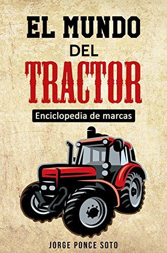 El Mundo del Tractor por Jorge Ponce Soto
