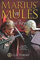 Marius' Mules VII: The Great Revolt: Volume 7 by S.J.A. Turney (2014-10-27)