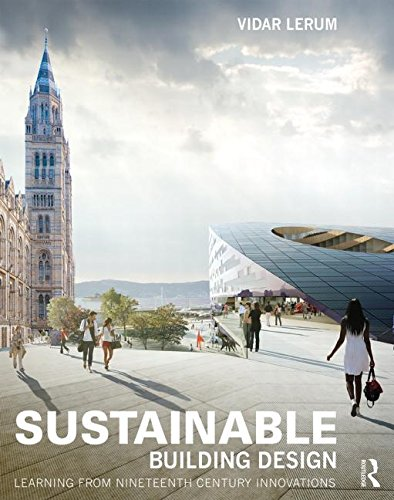 sustainable-building-design-learning-from-nineteenth-century-innovations