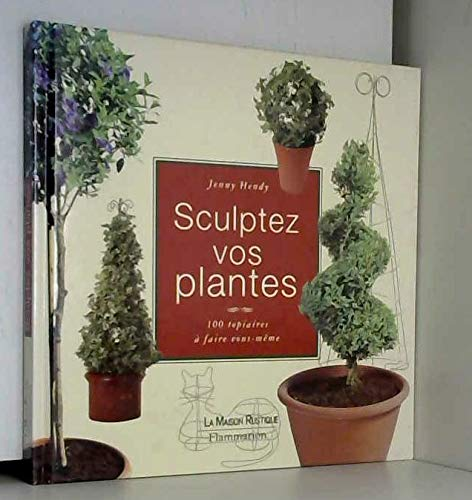 Sculptez vos plantes