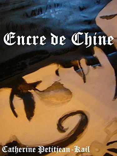 APPRENEZ A PEINDRE  A L'ENCRE DE CHINE par Catherine Petitjean-Kail