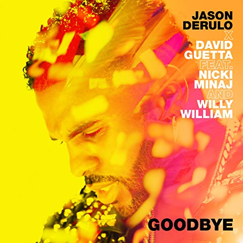 Goodbye (feat. Nicki Minaj & Willy William)
