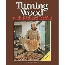 Turning Wood with Richard Raffan (Fine Woodworking Book) by Richard Raffan (1991-01-01)