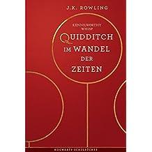 Quidditch im Wandel der Zeiten (Hogwarts-Schulbücher)
