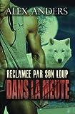 Telecharger Livres Reclamee par son loup Une histoire d amour de paranormal de femme ronde et de transformations (PDF,EPUB,MOBI) gratuits en Francaise
