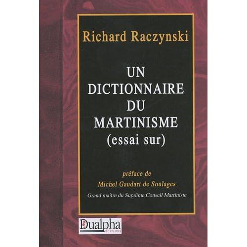 Un dictionnaire du Martinisme (essai sur)