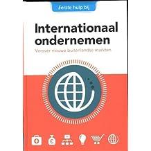 internationaal ondernemen: verover nieuwe buitenlandse markten (Eerste hulp bij, Band 2)