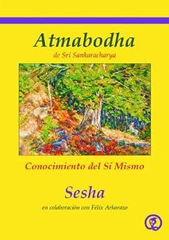 Atmabodha: Conocimiento del Sí Mismo de [Sesha]
