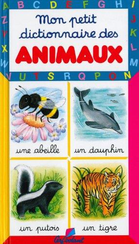 Mon petit dictionnaire des animaux