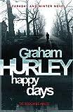 Happy Days (Joe Faraday Novels)
