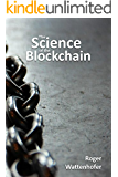 The Science of the Blockchain (English Edition)