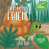 Timmy's New Friend (Little Friends: Woodland Adventures Series Book 5)