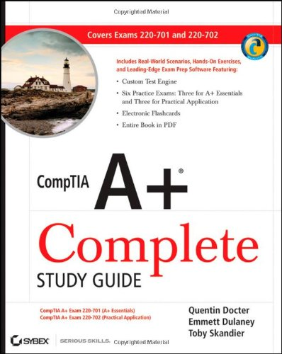 CompTIA A+ Complete Study Guide: Exams 220-701 (Essentials) and 220-702 (Practical Application) por Quentin Docter