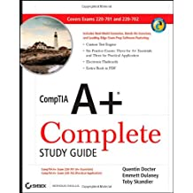 CompTIA A+ Complete Study Guide: Exams 220-701 (Essentials) and 220-702 (Practical Application)