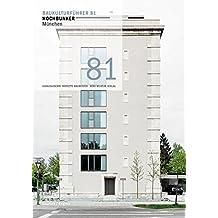 Baukulturführer 81 Hochbunker München: Architekten: raumstation Architekten, Starnberg