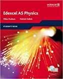 Edexcel A Level Science: AS Physics Students' Book with ActiveBook CD: EDAS: AS Phys Stu Bk with ABk CD