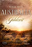 Australia - Goldzeit (Australien, Band 1)