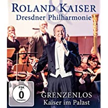 Roland Kaiser - Grenzenlos - Kaiser im Palast