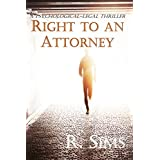 Right to an Attorney: A Psychological-Legal Thriller (English Edition)