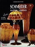 Schneider, maître verrier