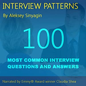 Job Interview Patterns: 100 Behavioral Interview Questions