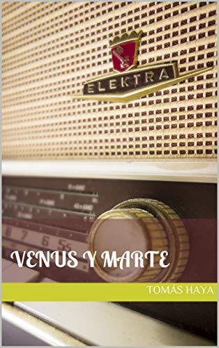 Venus y Marte por Tomás Haya