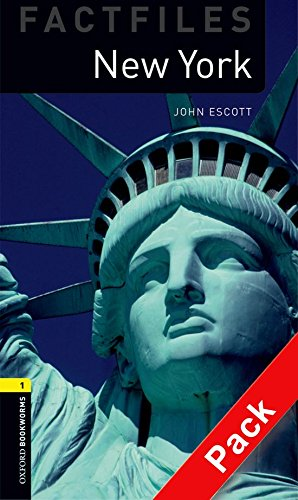 Oxford Bookworms Library Factfiles: Oxford Bookworms 1. New York CD Pack: 400 Headwords por John Escott