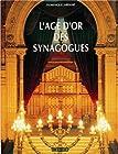 L'âge d'or des synagogues