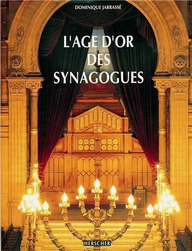 L'âge d'or des synagogues par Dominique Jarrassé