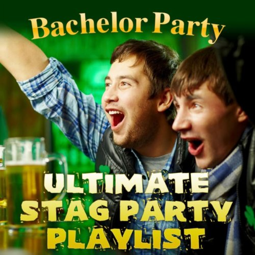 Bachelor Party - Ultimate Stag...