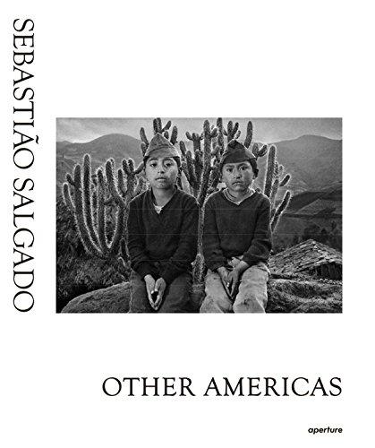Sebastiao Salgado : other Americas