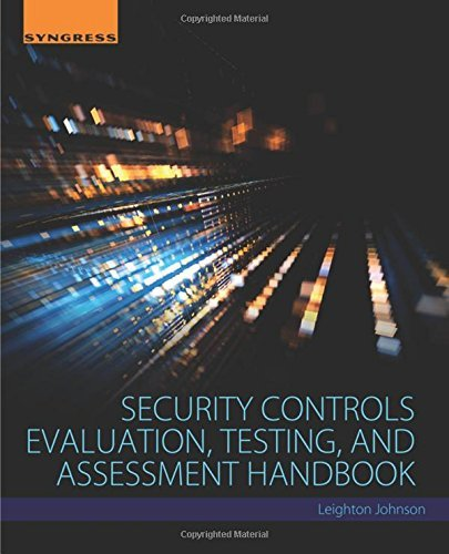 security-controls-evaluation-testing-and-assessment-handbook-by-leighton-johnson-2015-12-28