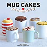 Mug Cakes: Ready in Five Minutes in the Microwave by Lene Knudsen (September 1, 2014) Hardcover