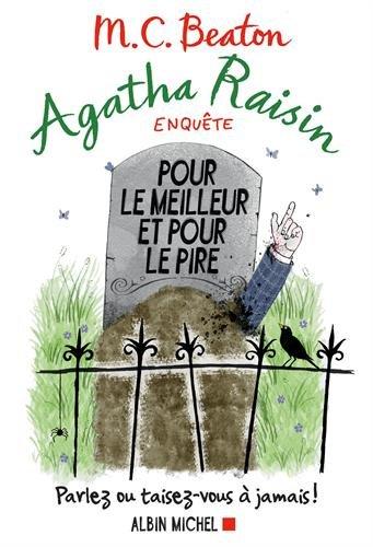 Agatha Raisin enquête (5) : Pour le meilleur et pour le pire
