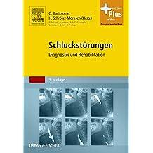 Schluckstörungen: Diagnostik und Rehabilitation - mit Zugang zum Elsevier-Portal