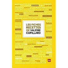 Les fiches recettes de Valérie Cupillard