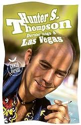 Dernier tango à Las Vegas : Gonzo Papers