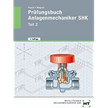 Prüfungsbuch Anlagenmechaniker SHK Teil 2