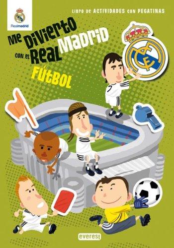 Me divierto con el Real Madrid. Fútbol: Libro de actividades con pegatinas (Real Madrid / Libros de actividades con