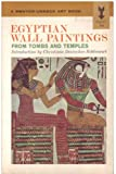 Egyptian Wall Paintings - from Tombs and Temples