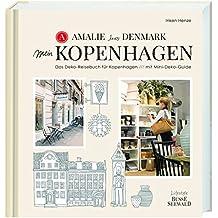 Amalie loves Denmark – Mein Kopenhagen: Das Deko-Reisebuch für Kopenhagen mit Mini-Deko-Guide