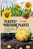 """Afficher """"Plante cherche plante"""""""