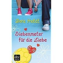 Siebenmeter für die Liebe (German Edition)
