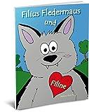 Filius Fledermaus und Filine: Freundschaft, Anderssein, Neuanfang, neu ankommen