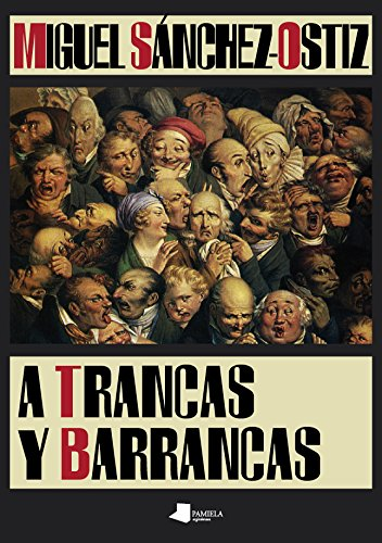 A trancas y barrancas (Ilargia - Narrativa)