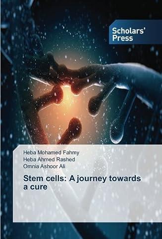 Stem cells: A journey towards a cure
