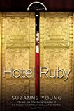 Hotel Ruby by Suzanne Young (2015-11-03)